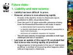 future risks 1 liability and new science