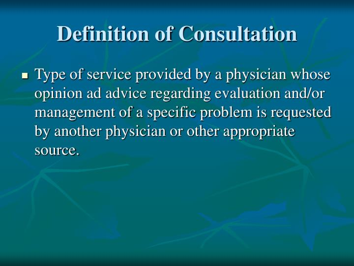 Definition of Consultation
