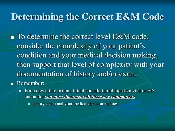 Determining the Correct E&M Code