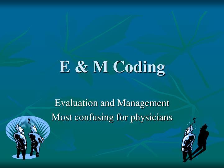 E & M Coding