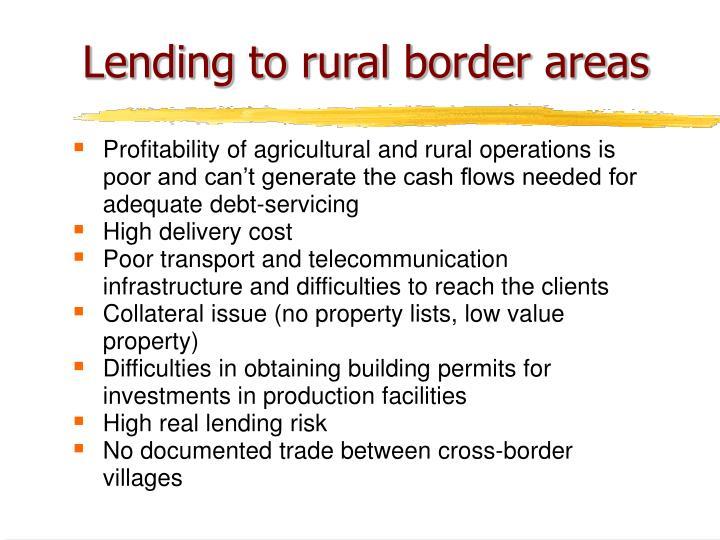 Lending to rural border areas