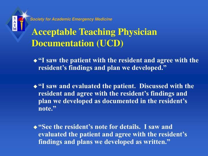Acceptable Teaching Physician Documentation (UCD)