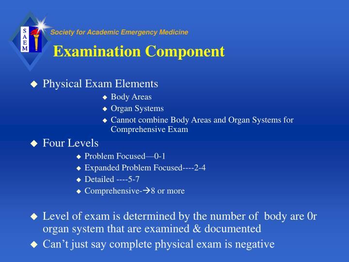 Examination Component