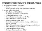 implementation more impact areas