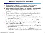 more on requirements validation