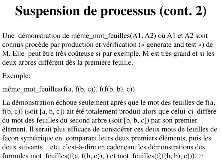 Suspension de processus (cont. 2)