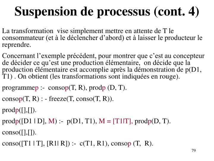 Suspension de processus (cont. 4)