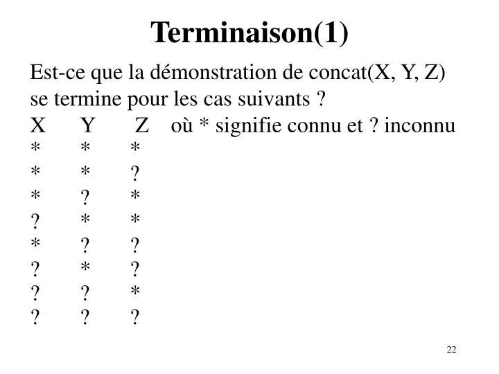 Terminaison(1)
