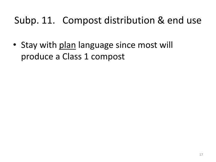 Subp. 11.   Compost distribution & end use