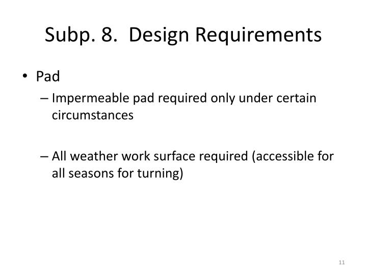 Subp. 8.  Design Requirements