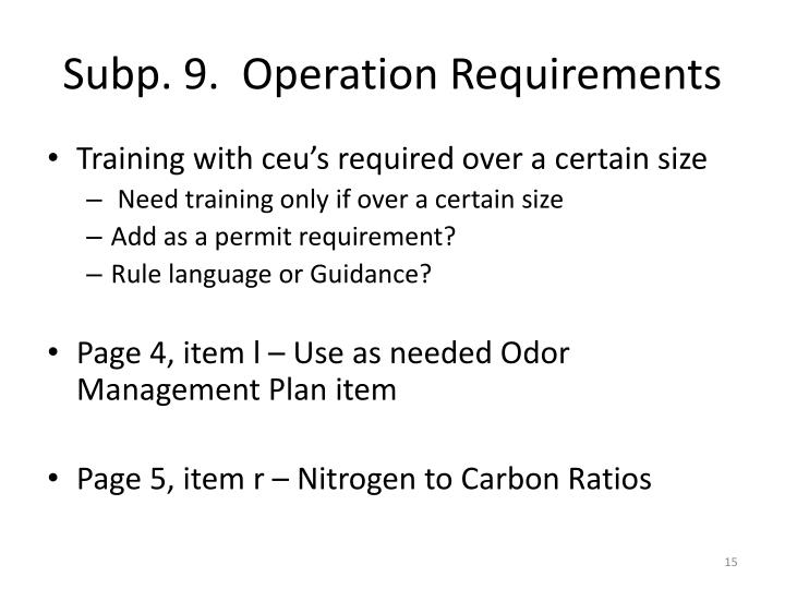 Subp. 9.  Operation Requirements