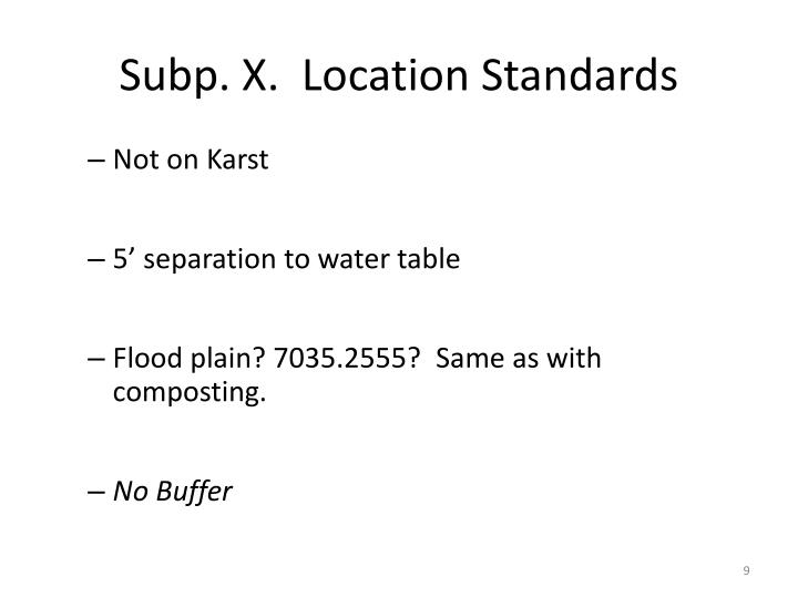 Subp. X.  Location Standards