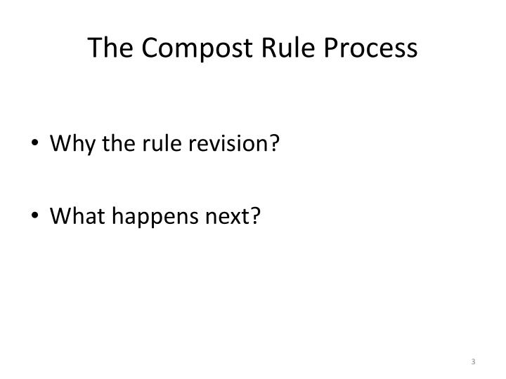 The compost rule process