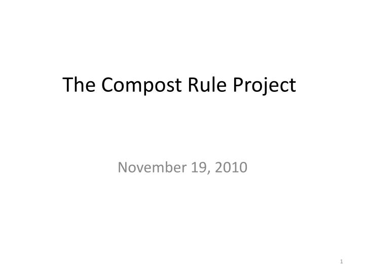 The compost rule project