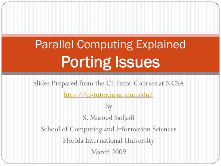 Parallel computing explained porting issues