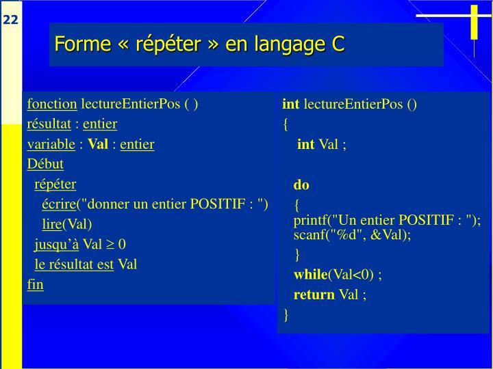 Forme «répéter» en langage C