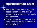 implementation team