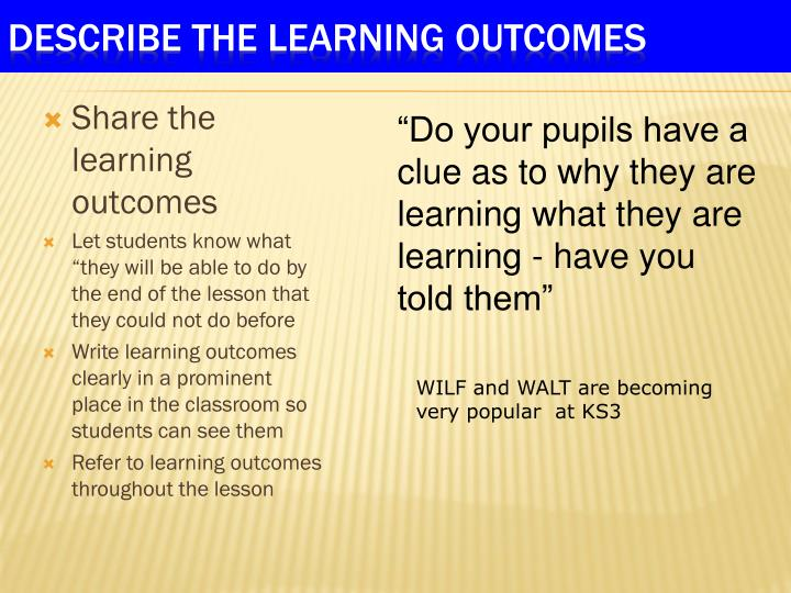 Share the learning outcomes