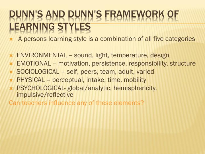 A persons learning style is a combination of all five categories