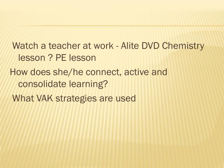 Watch a teacher at work - Alite DVD Chemistry lesson ? PE lesson