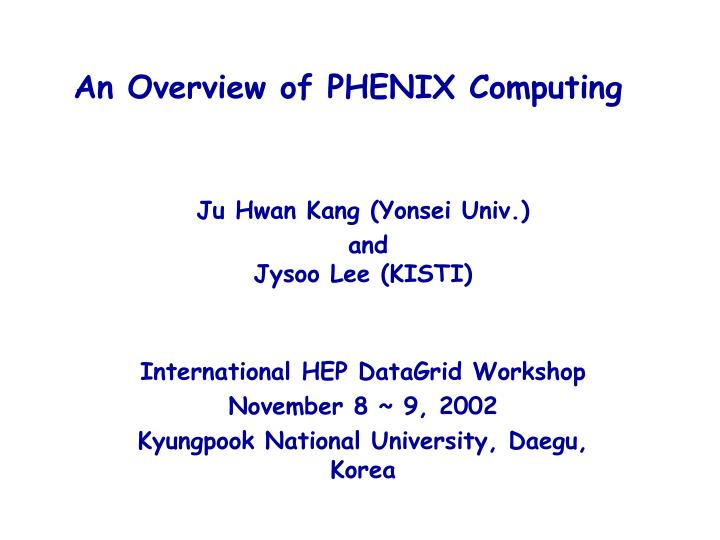 an overview of phenix computing n.