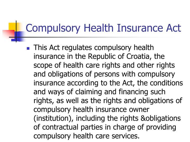 Compulsory Health Insurance Act