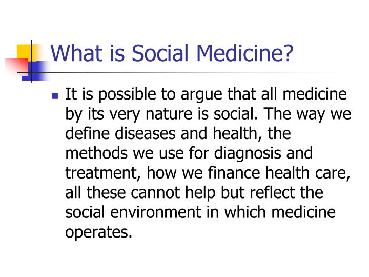 What is Social Medicine?