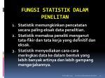 fungsi statistik dalam penelitan