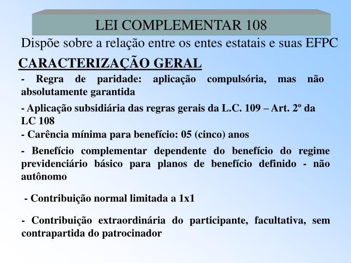 LEI COMPLEMENTAR 108