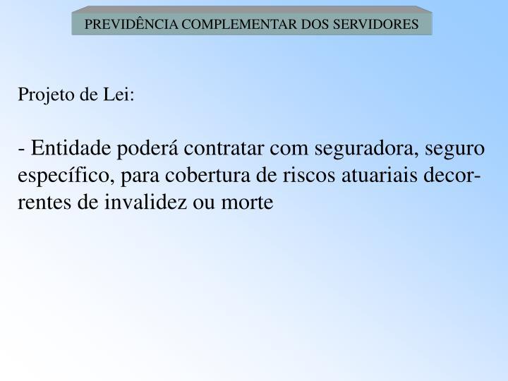 PREVIDÊNCIA COMPLEMENTAR DOS SERVIDORES