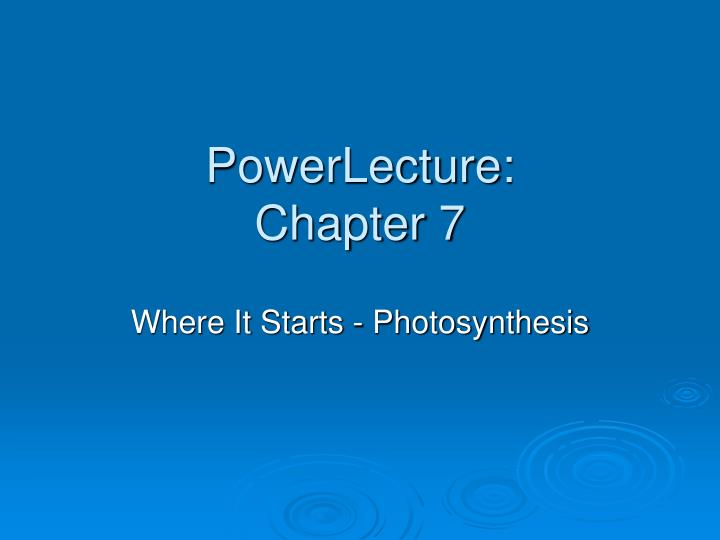 powerlecture chapter 7 n.