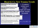 blood co new trauma trends
