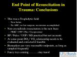 end point of resuscitation in trauma conclusions