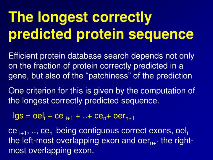 The longest correctly predicted protein sequence