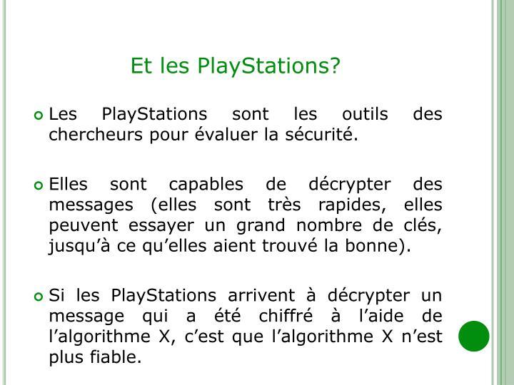 Et les PlayStations?