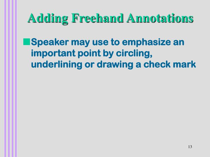 Adding Freehand Annotations