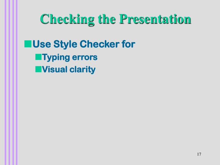 Checking the Presentation