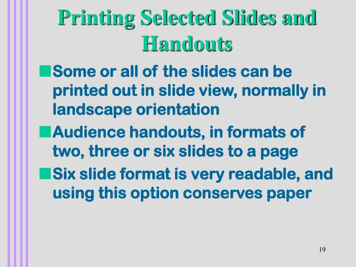 Printing Selected Slides and Handouts