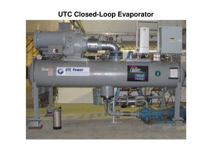 UTC Closed-Loop Evaporator