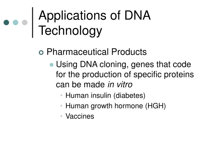 Applications of DNA Technology