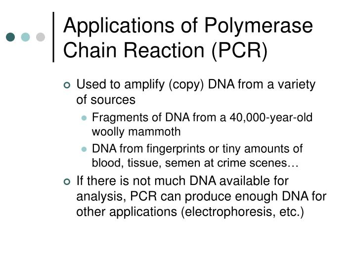 Applications of Polymerase Chain Reaction (PCR)