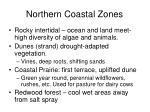 northern coastal zones1