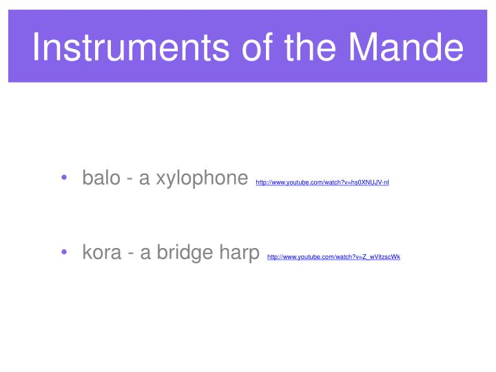 Instruments of the Mande