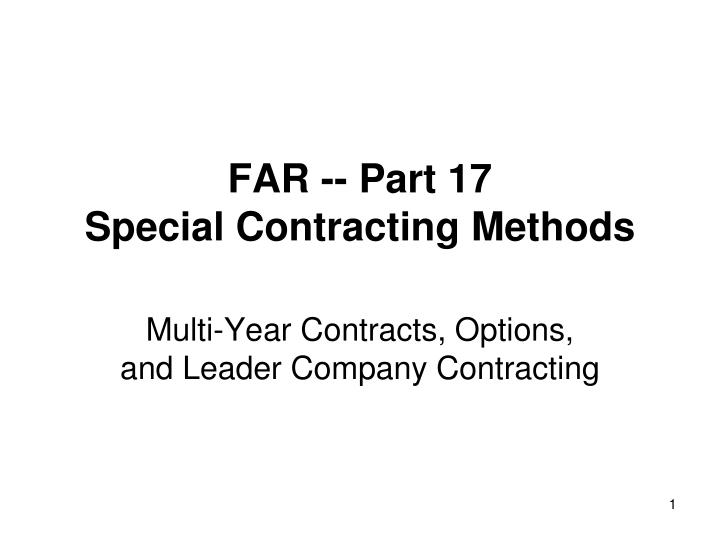 Far part 17 special contracting methods