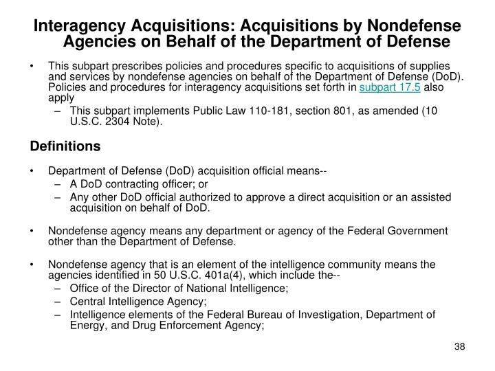 Interagency Acquisitions: Acquisitions by Nondefense Agencies on Behalf of the Department of Defense