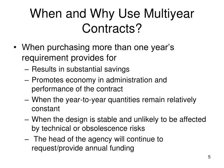 When and Why Use Multiyear Contracts?