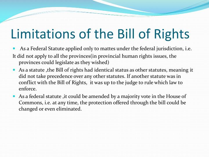 Limitations of the Bill of Rights