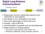 digital long distance communications