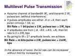multilevel pulse transmission