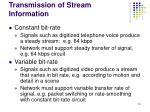 transmission of stream information